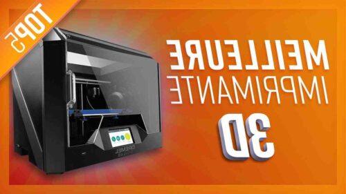 Quelle est la meilleure imprimante 3D pour commencer ?